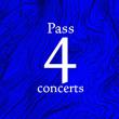 Festival PASS 4 CONCERTS