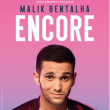 Spectacle MALIK BENTALHA à TROYES @ THEATRE  DE  CHAMPAGNE - Billets & Places