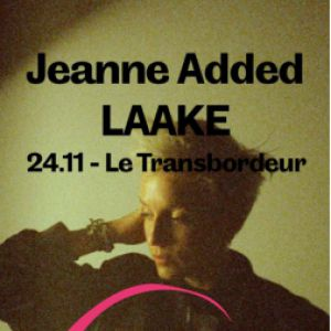 FESTIVAL RIDDIM COLLISION #20 - JEANNE ADDED + LAAKE + (...) @ TRANSBORDEUR - Villeurbanne