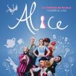 Spectacle Alice, la comédie musicale