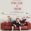 Théâtre D'UN SEXE A L'AUTRE à TINQUEUX @ LE K - KABARET CHAMPAGNE MUSIC HALL - Billets & Places