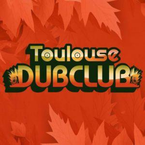 Toulouse Dub Club #25 @ LE BIKINI - RAMONVILLE