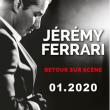 Spectacle JEREMY FERRARI - Anesthésie générale