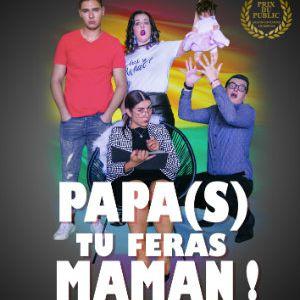 Papa(S) Tu Feras Maman !