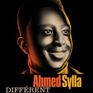"Ahmed Sylla  ""Différent"""