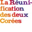 Théâtre LA REUNIFICATION DES DEUX COREES