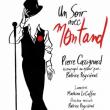 Spectacle Un soir avec Montand à REIMS @ La Scène Reims Congrès - Billets & Places