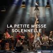 Concert LA PETITE MESSE SOLENNELLE - NANTES