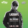 Concert LACRAPS + Kill the beat Freestyle Cypher