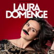 Spectacle LAURA DOMENGE DANS