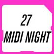 Festival 27 JUILLET - MIDI NIGHT