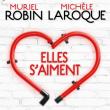 Spectacle MURIEL ROBIN & MICHELE LAROQUE, «ELLES S'AIMENT» à MOUILLERON LE CAPTIF @ VENDESPACE - Billets & Places