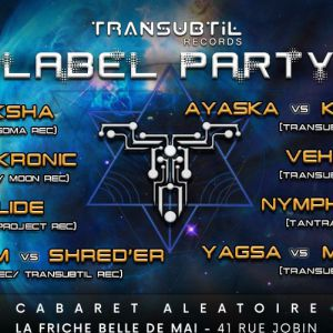 Transubtil Label Party @ Cabaret Aléatoire - Marseille