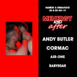 Soirée Menergy + After w/ Andy Butler & Cormac à PARIS @ Gibus Club - Billets & Places
