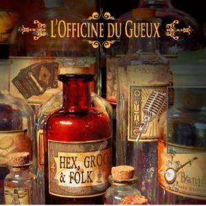 L'officine Du Gueux + Les Assoiffés