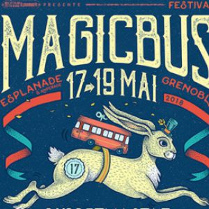 Festival MAGIC BUS 2018 // Pass 1 jour SAMEDI @ Esplanade de la Porte de France - Grenoble