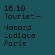 Concert TOURIST à PARIS @ Le Hasard Ludique - Billets & Places