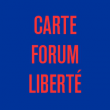 CARTE FORUM LIBERTE à Paris  @ Forum des Images - Billets & Places