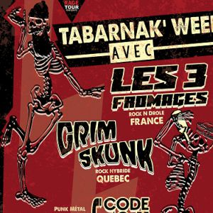 Les 3 Fromages + Grimskunk + Code 40-11