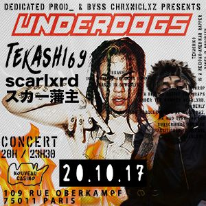 UNDERDOGS#2 : Teka$hi69 x Scarlxrd + guests / Concert à Paris @ Le Nouveau Casino - Billets & Places