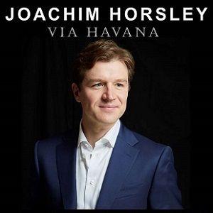 """Concert JOACHIM HORSLEY - """"VIA HAVANA"""" à Paris @ Théâtre des Folies Bergère - Billets & Places"""