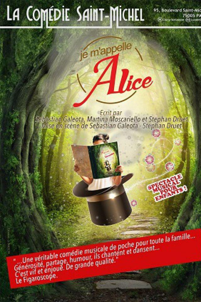 Je m'appelle Alice @ La Comédie Saint Michel - Grande salle - PARIS