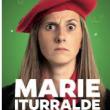 Spectacle MARIE ITURRALDE