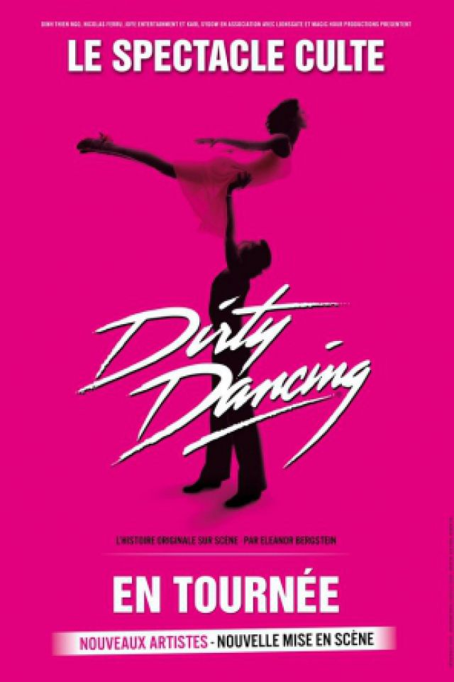 DIRTY DANCING @ Le Vinci - Auditorium François 1er - Tours