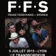 Concert FFS (FRANZ FERDINAND & SPARKS) à Villeurbanne @ TRANSBORDEUR - Billets & Places