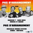 Concert PAS D'ARRANGEMENT à Villeurbanne @ TRANSBORDEUR - Billets & Places
