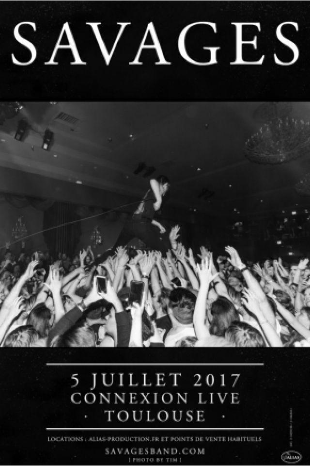 SAVAGES @ Connexion Live - Toulouse
