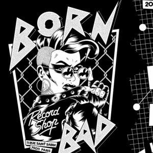 Les 20 Ans De Born Bad Recordshop