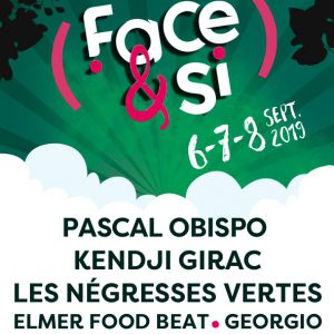 Face&Si/ Pass 3 Jours/Negresses Vertes/Obispo/Kendji Girac
