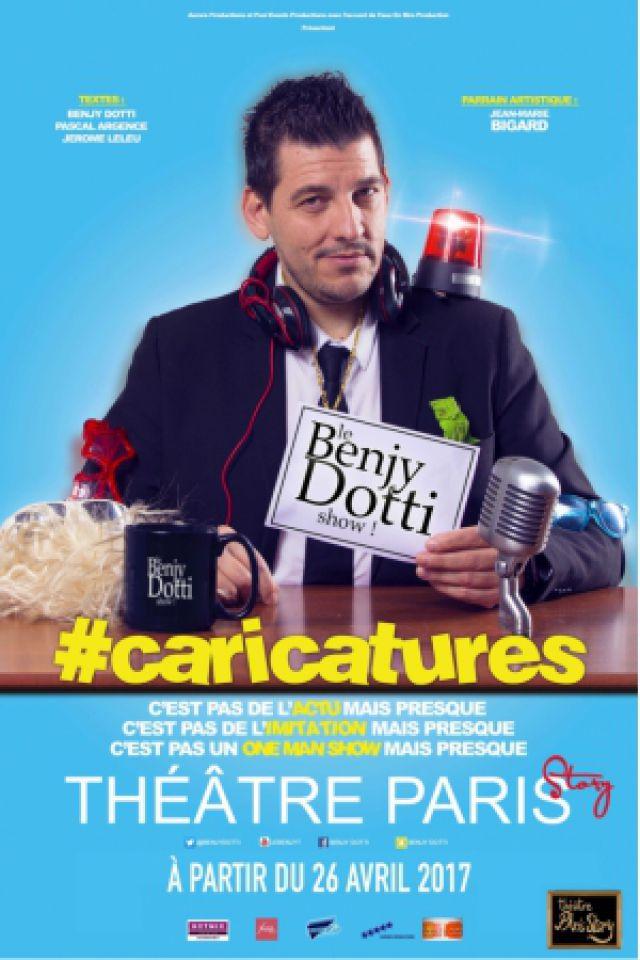 BENJY DOTTI CARICATURES @ THEATRE PARIS STORY - PARIS