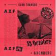 Soirée ENCORE : AZF, AXONBERG