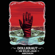 Concert GONZAÏ NIGHT : DOLLKRAUT BAND, DIE WILDE JAGD, ABSCHAUM à PARIS @ La Maroquinerie - Billets & Places