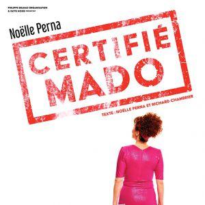 Certifie Mado Avec Nöelle Perna