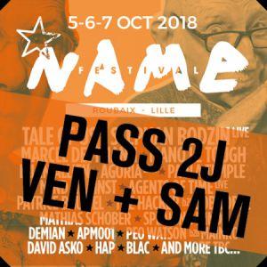 PASS 2 JOURS : VENDREDI + SAMEDI • NAME FESTIVAL 2018 @ LA CONDITION PUBLIQUE - ROUBAIX
