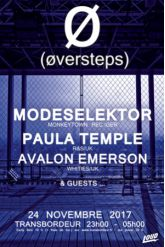 Soirée ØVERSTEPS -  MODESELEKTOR + PAULA TEMPE + AVALON EMERSON