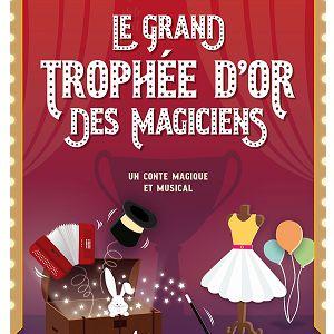 Le Grand Trophee D'or Des Magiciens