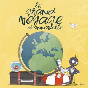 LE GRAND VOYAGE D'ANNABELLE @ LE MÉTAPHONE - Le 9-9bis - OIGNIES