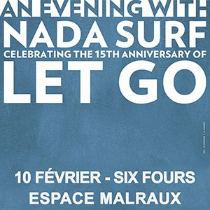 NADA SURF @ Espace Culturel André Malraux - SIX-FOURS-LES-PLAGES