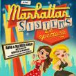 Spectacle Les Manhattan Sisters à CUGNAUX @ Théâtre des Grands Enfants - Grand Théâtre - Billets & Places