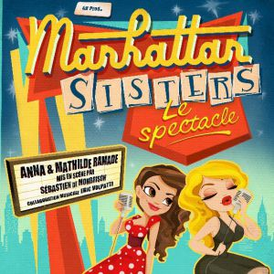 Les Manhattan Sisters @ Théâtre des Grands Enfants - Grand Théâtre - CUGNAUX