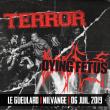 Concert TERROR + DYING FETUS à NILVANGE @ LE GUEULARD PLUS - Billets & Places