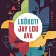 Concert LOÔKOTI & JAY LOU AVA à PARIS @ LE PAN PIPER - Billets & Places