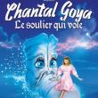 Spectacle CHANTAL GOYA dans Le Soulier Qui Vole