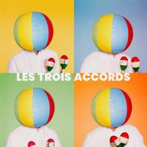 """Les Trois Accords """"Beaucoup De Plaisir"""""""