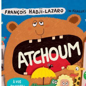 """Atchoum"" De François Hadji-Lazaro Et Pigalle"