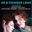 Théâtre DE SI TENDRES LIENS